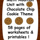 Math Addition Fun Unit with Chocolate Chip Cookie Theme -