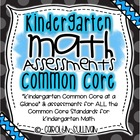 Math Assessment Pack - Kindergarten Common Core Aligned