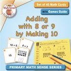 Math Card Activities for CCSS 1.OA.6 Adding with 8 or 9 by