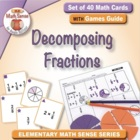 Math Card Activities for CCSS 4.NF.3 and 4.NF.4b Decomposi