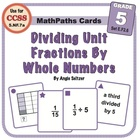 Math Card Activities for CCSS 5.NF.7a: Dividing Unit Fract