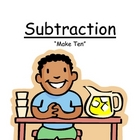 Math Center Game ~ Subtraction &quot;Make Ten&quot; Concept