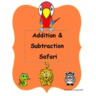 Math Centers - Addition & Subtraction Safari - Beginning Math