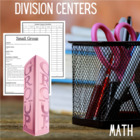 Math Centers Division - Math CCSS