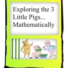 Math Centers: Exploring the 3 Little Pigs Mathematically