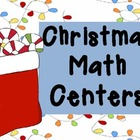 Math Centers for Christmas Time!