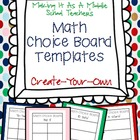 Math Choice Board Templates ~ Create-Your-Own