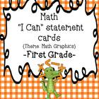 "Math Common Core ""I Can"" Statements for First Grade: Math"
