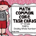 Math Common Core Task Cards 5th Grade CCSS 5.NBT.6 Division