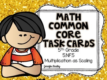 Math Common Core Task Cards 5th Grade CCSS 5.NF.5