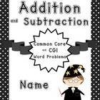 Math Common Core and CGI Addition and Subtraction Problems