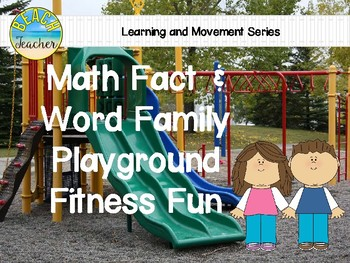 Math Fact & Word Family Playground Fitness Fun