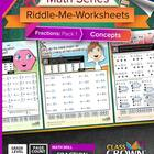 Math Fractions Worksheets - Math Riddles - Pack 1 Concepts