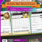 Math Fractions Worksheets - Math Riddles - Pack 2 Add &amp; Su