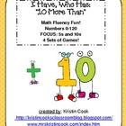 Math Games - I Have, Who Has - 10 More Than, Up to 120 –