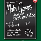 Math Games Played With Cards and DIce Grades K- 1- 2 and 3