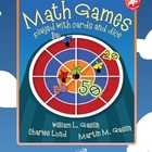 Math Games and Activities with Cards and Dice Grades 4-5-6