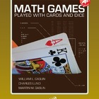 Math Games and Activities with Cards and Dice Grades 7 and 8