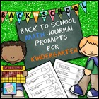 Math Journal Prompts for Kindergarten--Back-to-School Version
