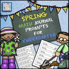 Math Journal Prompts for Kindergarten--Spring Version