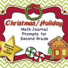 Math Journal Prompts for Second Grade:  Christmas / Holida