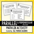 Parallel & Perpendicular Lines - Math Lib Activity!