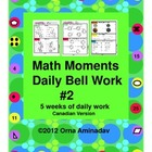 Math Moments Daily Bell Work Practice # 2- Canadian Version