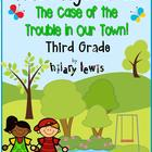 Math Mystery-Case of the Trouble in Our Town-Grade 3-CCSS