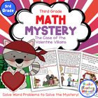Math Mystery-Case of the Valentine Villains-Grade 3