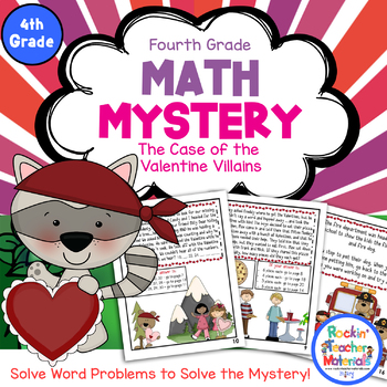 Math Mystery-Case of the Valentine Villains-Grade 4