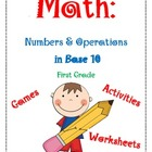 Math: Numbers and Operations in Base Ten-Common Core First Grade