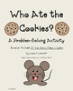 Math Problem Solving Using a Chart- Who Ate the Cookies?