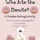 Math Problem-Solving Using a Chart-Who Ate the Donuts?