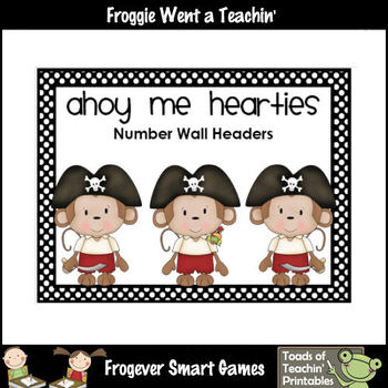 Math Resource -- Ahoy Me Hearties Number Wall Headers/Posters