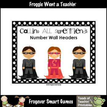 Math Resource -- Calling All Superfriends Number Wall Head