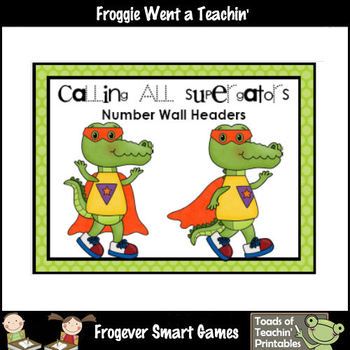 Math Resource -- Calling All Supergators Number Wall Heade