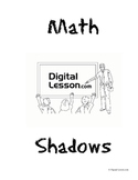Math Shadows Project (Proportions and Indirect Measurement)