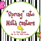 Math - Spring into Math Centers