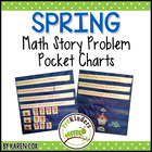 Math Story Problem Pocket Charts ~ for SPRING