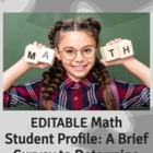 Math Student Profile: A Brief Survey to Determine Math Success