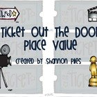 Math Ticket Out The Door - Place Value