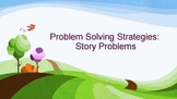 Math Word/Story Problems Strategies - Power Point