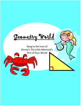 Math World:  Geometry song to the tune of Part of Your World