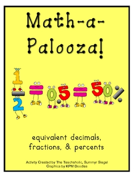 Math-a-Palooza (decimals, fractions, percents)
