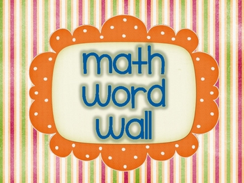 Math and High Frequency Word Wall Signs