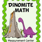 Math measurement center:  Dinomite Fun
