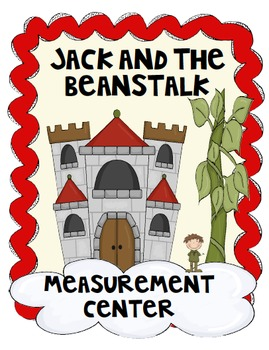 Math measurement center:  Jack and the Beanstalk