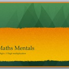 Maths Mentals 2 digit x 1 digit multiplication
