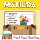 Matilda {Novel Study & Interactive Movie Packet}