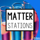 Matter! {A Science Stations Unit}
